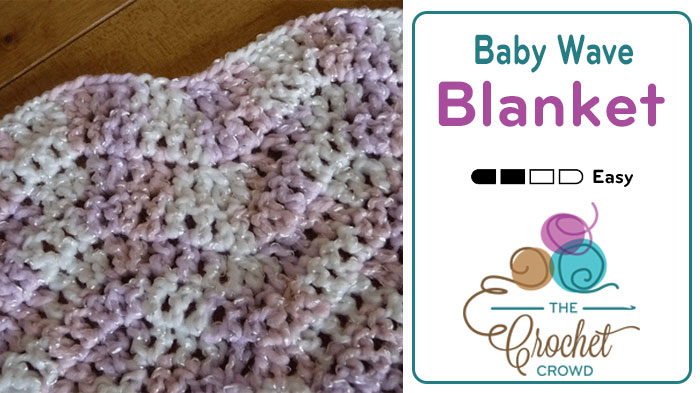Baby Lazy Wave Afghan Tutorial The Crochet Crowd Delectable Lazy Wave Crochet Pattern
