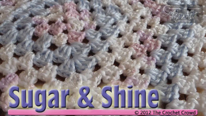 Crochet Sugar and Shine Baby Blanket