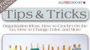 Crochet Tips and Tricks eBook