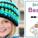 Crochet Stripe it Beanie Hat