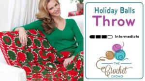 Crochet Holiday Balls Throw