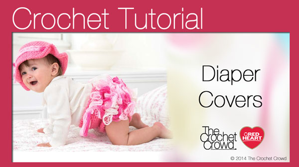 Crochet Diapers with Sashay Ruffles