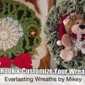 Crochet Holiday Wreath Pattern