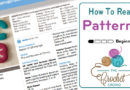 Learn How To Read Crochet Patterns + Tutorial