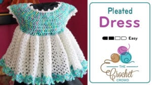 Crochet Pleated Little Sweetie Dress