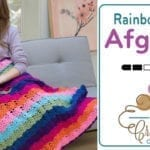 Crochet Rainbow View Afghan + Tutorial