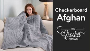 Crochet Checkerboard Afghan