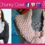 Crochet Classic Chunky Cowl + Tutorial
