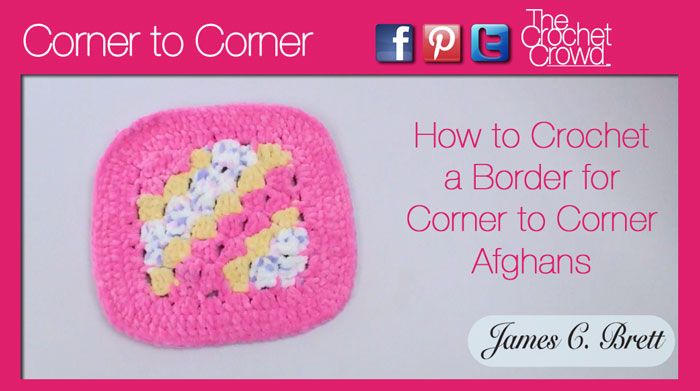 Corner To Corner Borders Video Tutorials The Crochet Crowd
