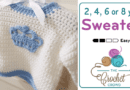 Kids Sweater, 2, 4, 6 or 8 Years Old + Video Tutorial
