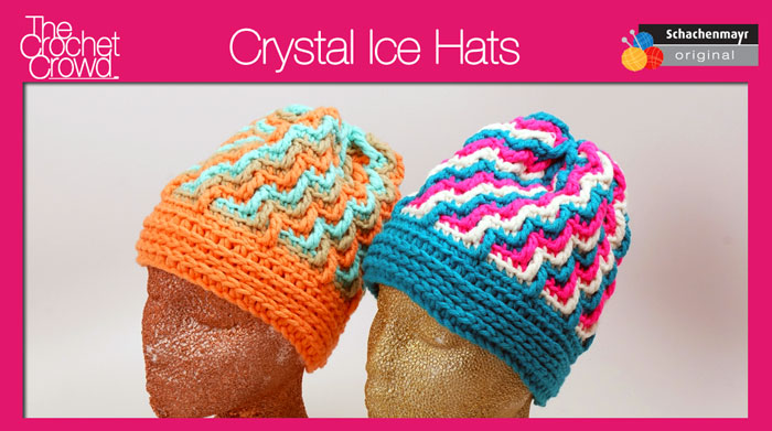 Pattern and Video Tutorial, Crystal Ice Hats