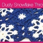Dusty Snowflake Throw + Tutorial