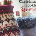 Christmas Decor Lookbook with Free Patterns