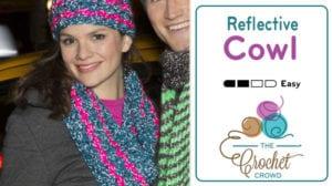 Crochet Reflective Cowl