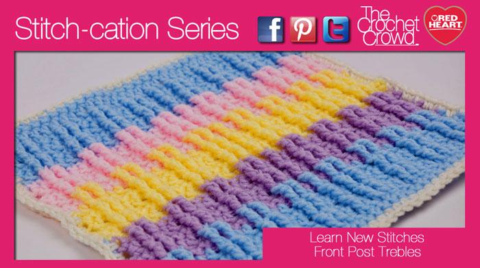 Crochet Front Post Trebles