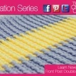 Front Post Double Crochet Ribbed Square + Tutorial