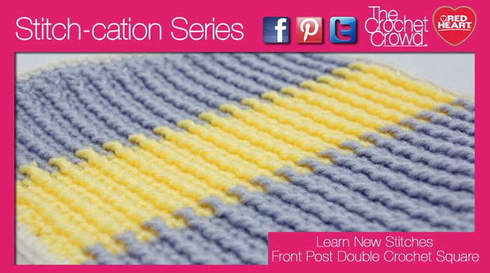 Front Post Double Crochet Ribbed Square + Tutorial - The Crochet Crowd®