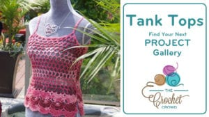 Crochet Tank Tops Project Gallery