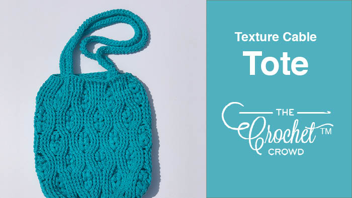 Crochet Textures Cable Tote