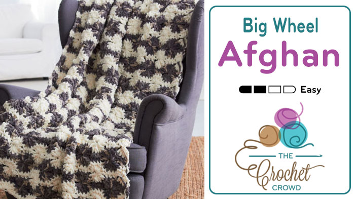 Bernat Blanket Big Wheel Crochet Afghan Tutorial The Crochet Crowd