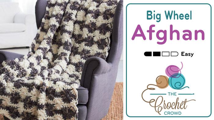 Big Wheel Crochet Afghan Pattern