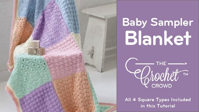 Crochet Baby Sampler Blanket