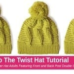Crochet Do the Twist Hat + Tutorial