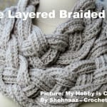 Crochet Double Layered Braided Cowl + Tutorial
