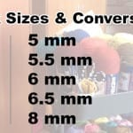 Crochet Hook Sizes & Conversions