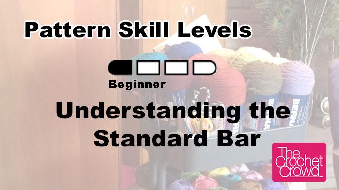 Crochet Pattern Skill Level Meanings