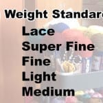 Yarn Weight Standards