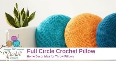 Crochet Full Circle Pillows Pattern
