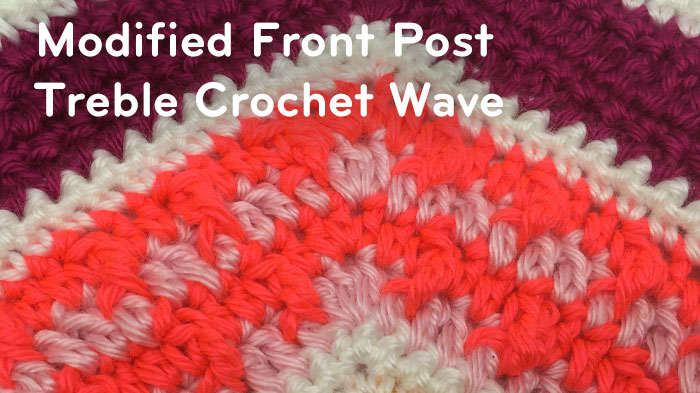 Modified Front Post Treble Crochet Wave Pattern