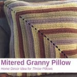 Crochet Mitered Pillow + Tutorial