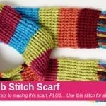How To Crochet A Scarf: Rib Stitch Scarf + Tutorial