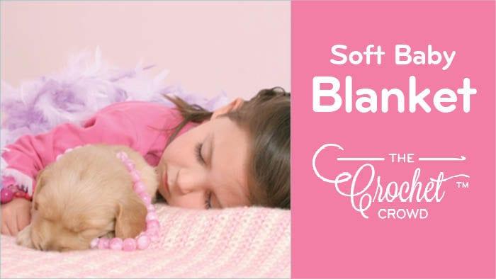 Crochet Soft Baby Blanket