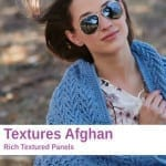 Crochet Texture Panel Afghan + Tutorial