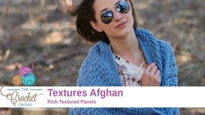 Crochet Texture Afghan Pattern