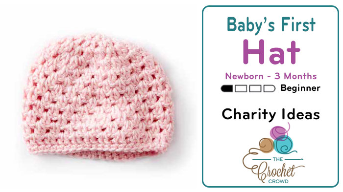 Crochet Baby\'s First Hat Up To 3 Months + Tutorial - The Crochet Crowd®