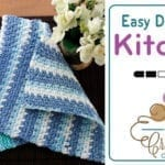 Crochet Easy Dishcloth + Tutorial