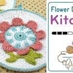 Crochet Spring Flower Dishcloth + Tutorial