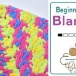 Crochet Beginners Baby Blanket + Tutorial