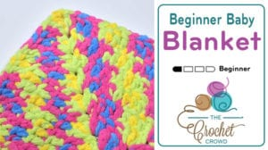 Crochet Beginner Baby Blanket