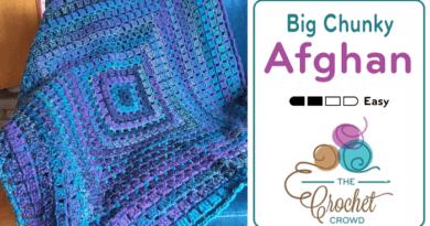 Crochet Big Chunky Afghan Pattern