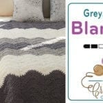 Crochet Grey Scale Blanket + Tutorial
