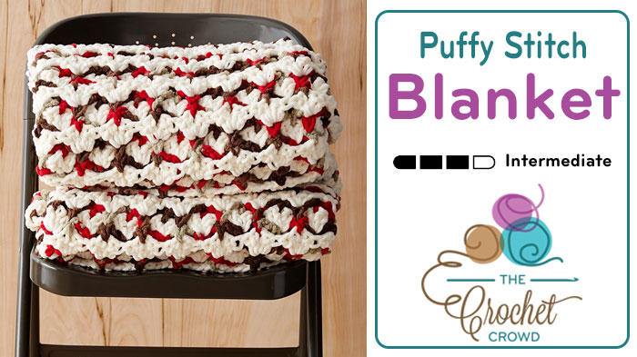 Crochet Puffy Stitch Blanket