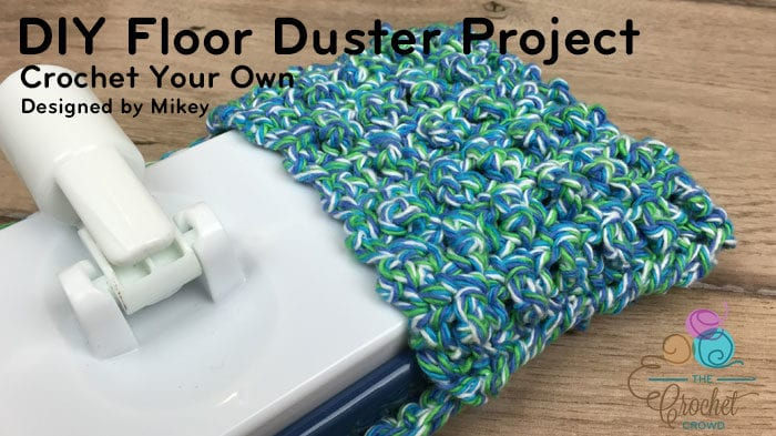 DIY Crochet Floor Duster Mop Pattern