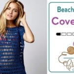Crochet Beach Cover Up + Tutorial