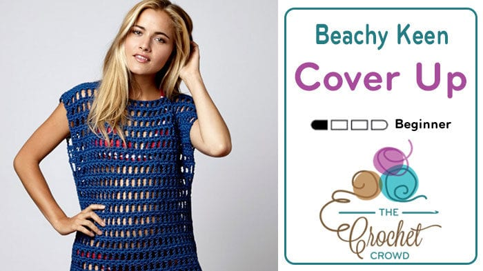 Crochet Beachy Keen Cover Up (Beach Cover Up)