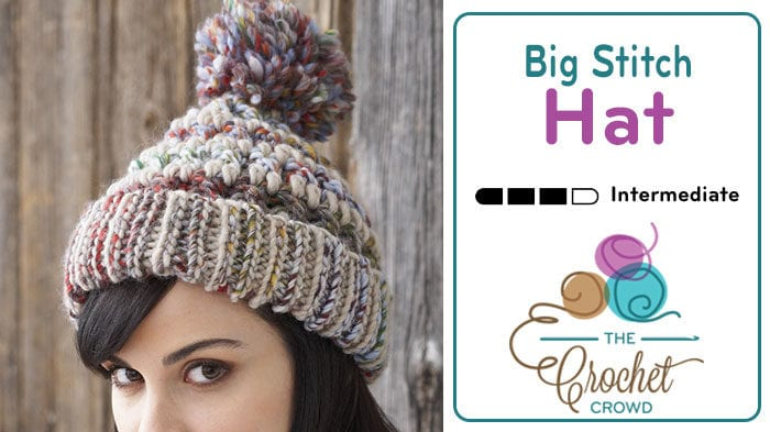 Crochet Big Stitch Hat
